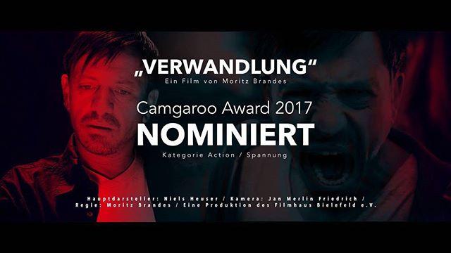 """""""Verwandlung"""" ist nominiert beim Camgaroo Award 2017! Kategorie Action/Spannung 🤙"""